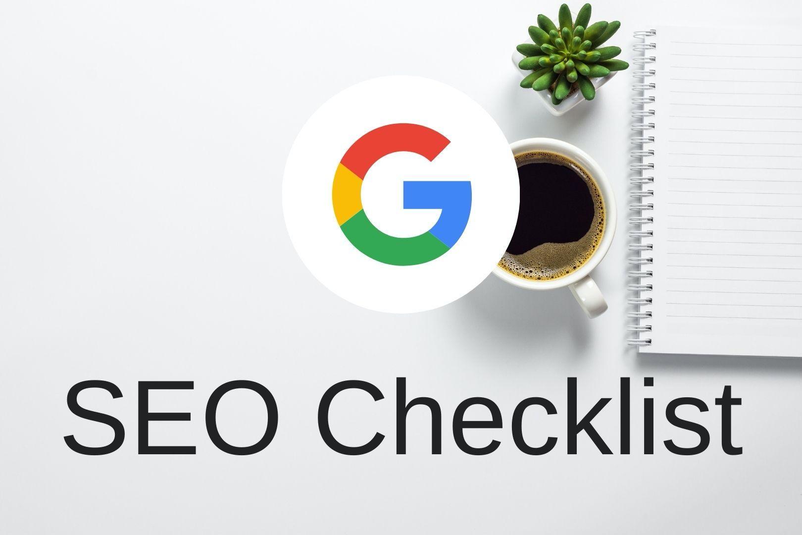 چک لیست سئو | هر آن چه که برای رسیدن به صفحه اول نتایج گوگل نیاز دارید